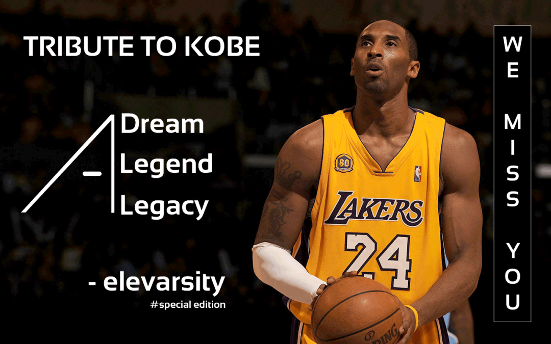 A Dream, A Legend, A Legacy – Tribute To Kobe