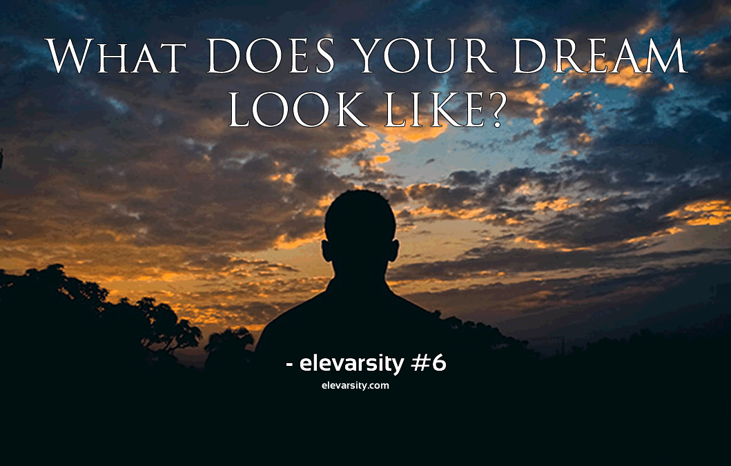What does your Dream look like?